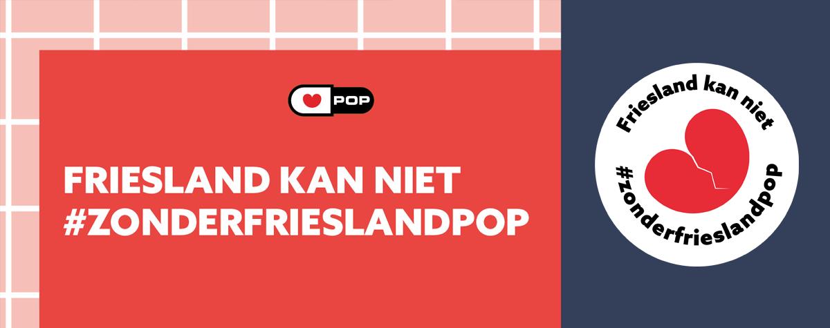 Friesland kan niet zonder Friesland Pop